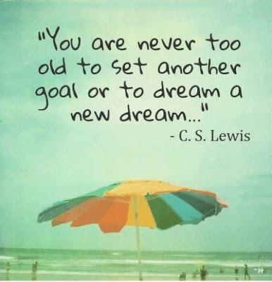Set Another Goal or Dream Quotes