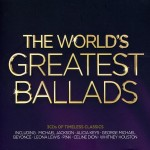 The Worlds Greatest Ballads (3CD) (2012)