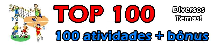TOP 100 Atividades