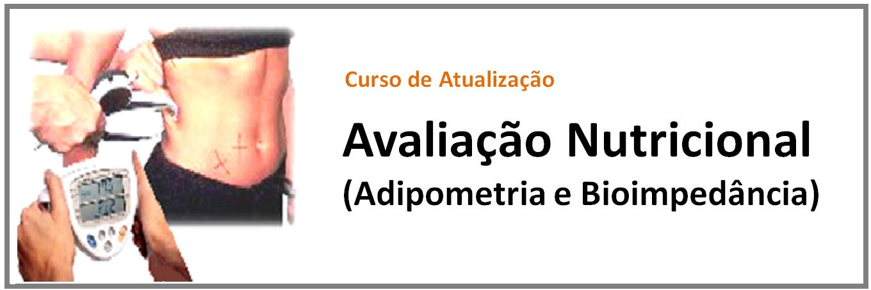 http://www.clinicanutrissoma.com/2013/03/curso-de-avaliacao-nutricional.html