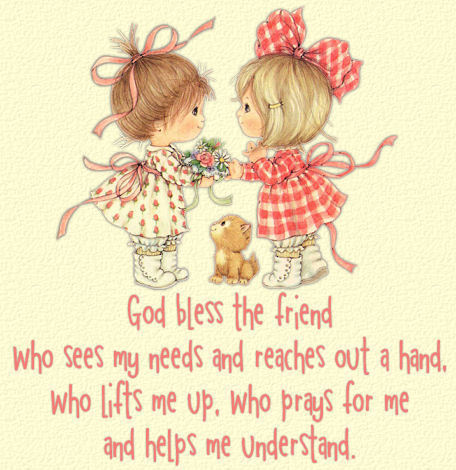 god bless you friend