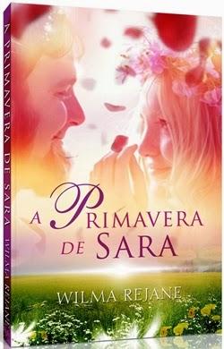 A Primavera de Sara * Wilma Rejane