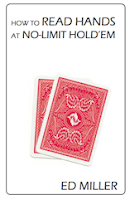 Ed Miller, 'How to Read Hands at No-Limit Hold'em' (2011)