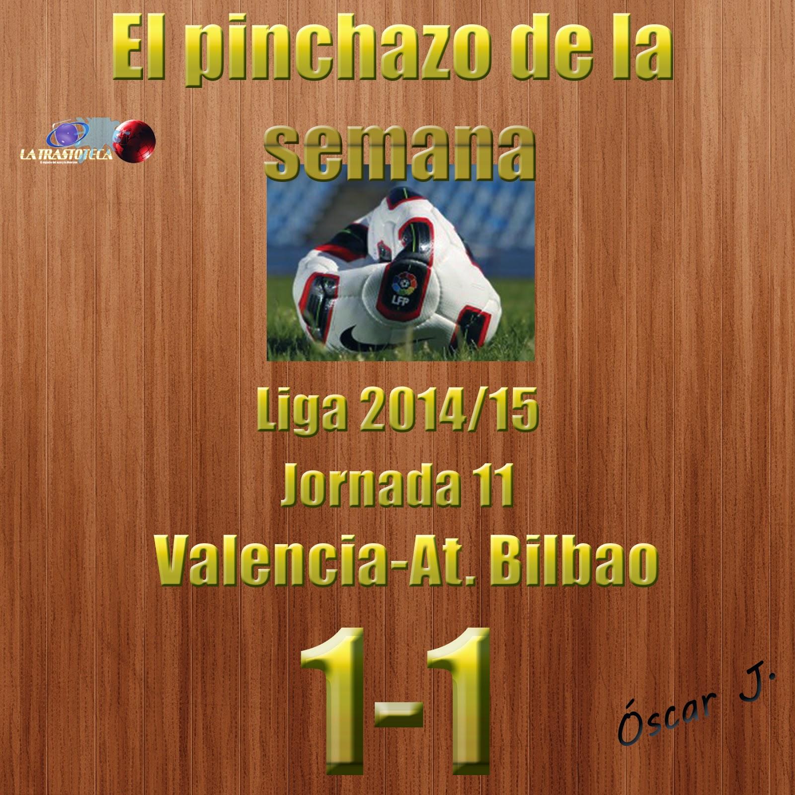 Valencia 1-1 At. Bilbao. Liga 2014/15 - Jornada 11. El pinchazo de la semana.