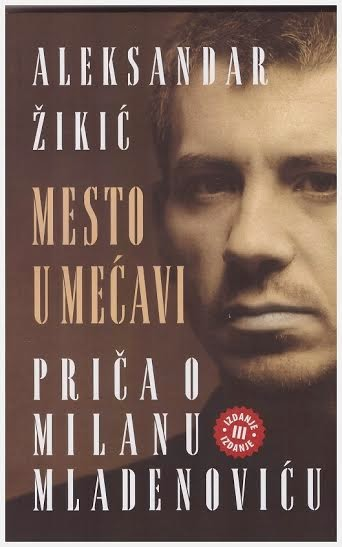 """Knjižara Karver preporučuje: """"Mesto u mećavi - Priča o Milanu Mladenoviću"""" Aleksandra Žikića"""