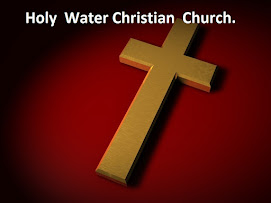 Holy Water Christian Church.