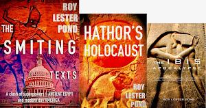 The Smiting Texts, Hathor's Holocaust, The Ibis Apocalypse