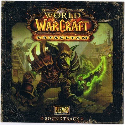 world of warcraft cataclysm soundtrack. World Of