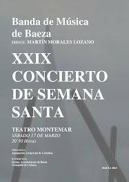 SEMANA SANTA EN BAEZA - XXIX CONCIERTO DE MARCHAS PROCESIONALES