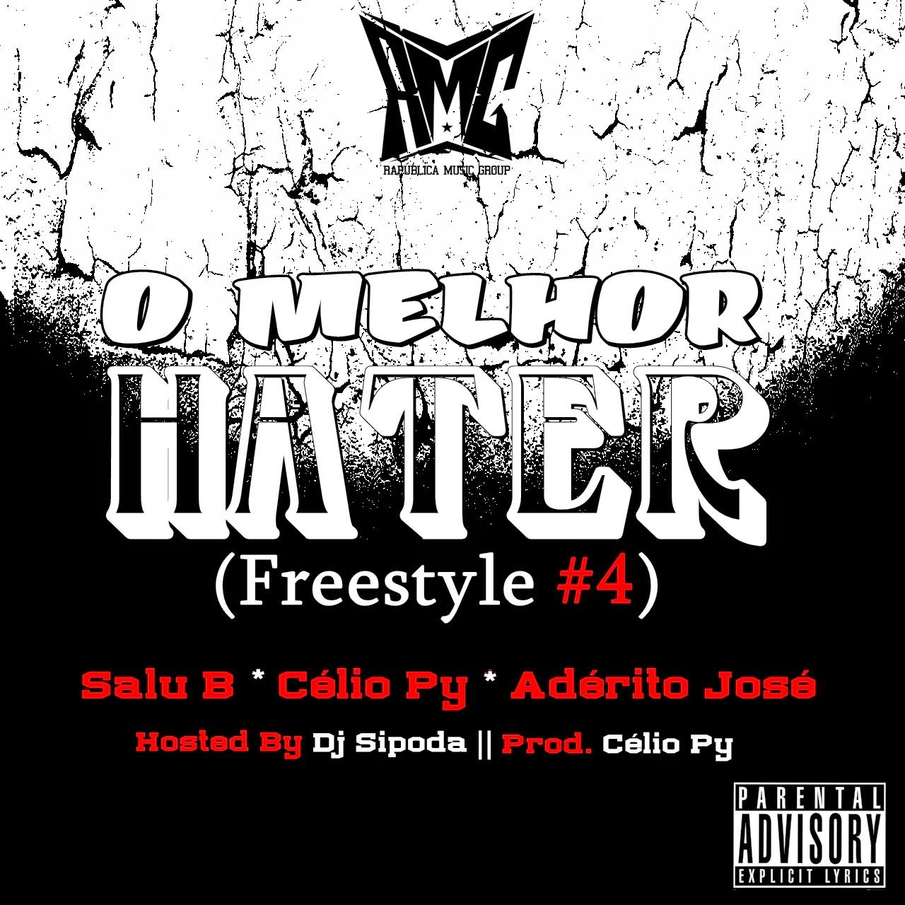 """R.M.G Apresenta - """"O Melhor Hater"""" (Freestyle #4) Com Salu B, Célio Py & Adérito José"""