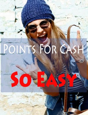 ★Points For Cash★