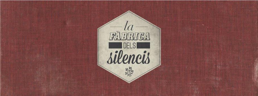 La fàbrica dels silencis