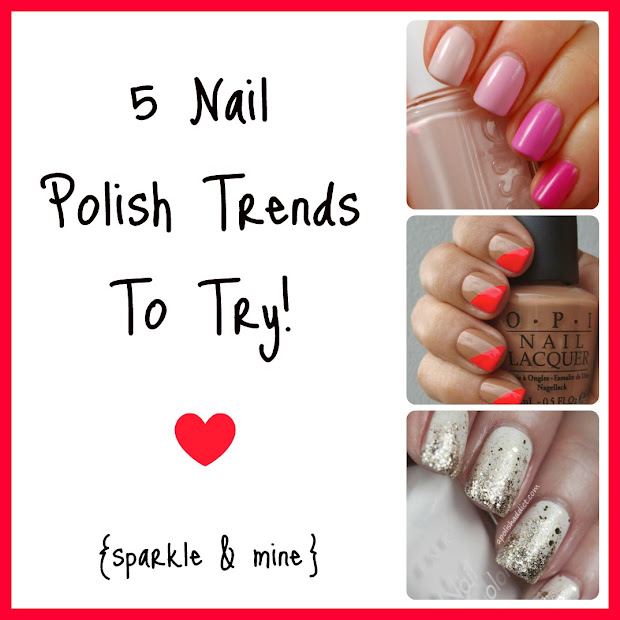 sparkle & 5 nail polish trends