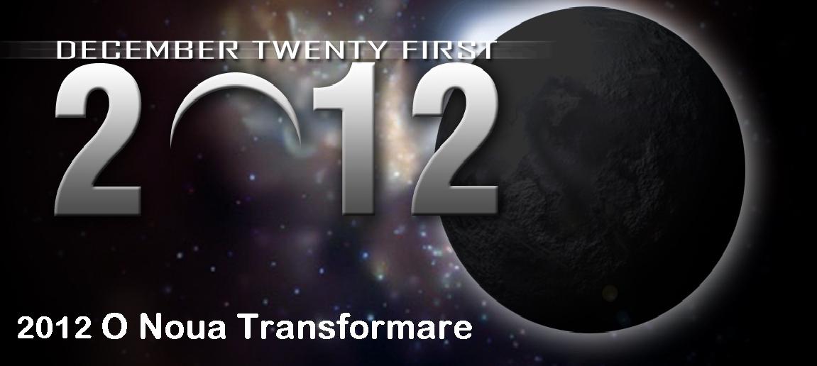 2012 O Noua Transformare