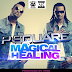 New Music: Magical Healing - PSquare
