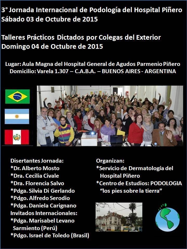 3°JORNADA INTERNACIONAL DE PODOLOGIA DEL HOSPITAL PIÑERO