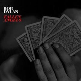 Bob Dylan – Fallen Angels (2016)