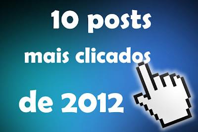 IMAGEM: os 10 posts mais clicados de 2012