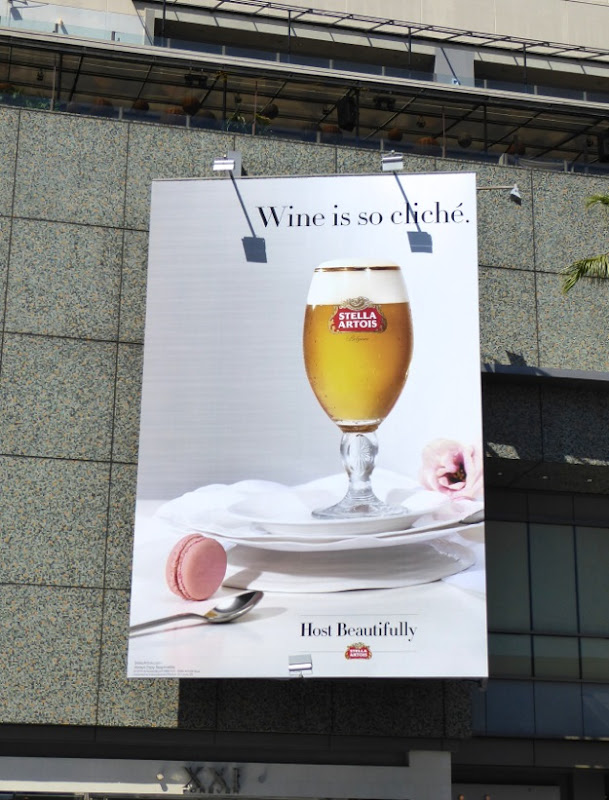 Wine is so cliché Stella Artois billboard