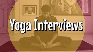 Yoga Interviews