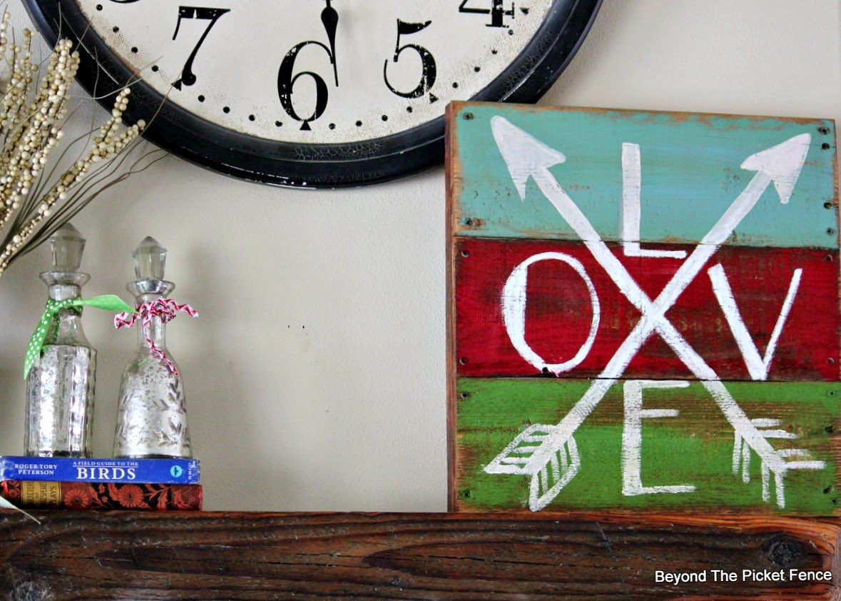 Love arrow sign http://bec4-beyondthepicketfence.blogspot.com/p/tutorials.html