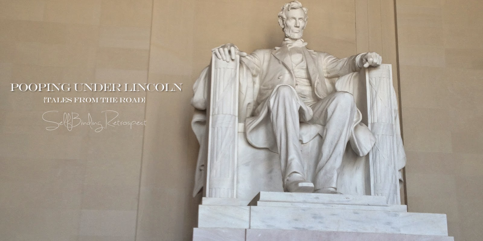 Pooping under Lincoln {tales from the road} SelfBinding Retrospect by Alanna Rusnak