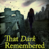 Book Review: That Dark Remembered Day by Tom Vowler