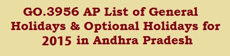 Go3956 AP General holidays and Optional Holidays for the year 2015