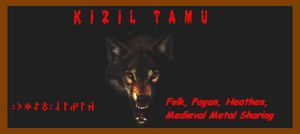 K ı z ı l T a m u - Folk, Pagan, Heathen, Medieval, Metal Sharing / Paylaşım