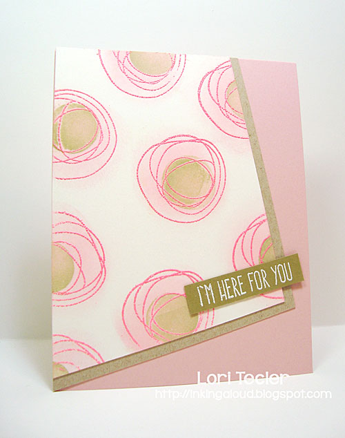 I'm Here for You card-designed by Lori Tecler/Inking Aloud-stamps from My Favorite Things