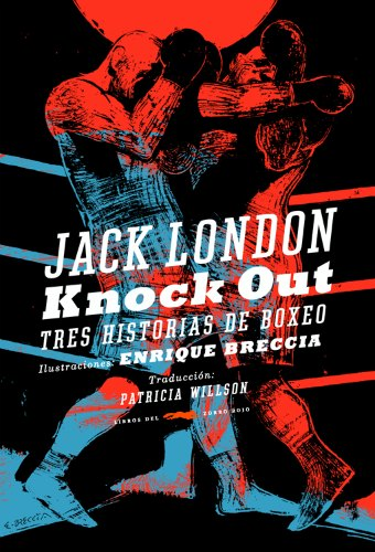 Knock Out - Jack London - ilustrado por Enrique Breccia