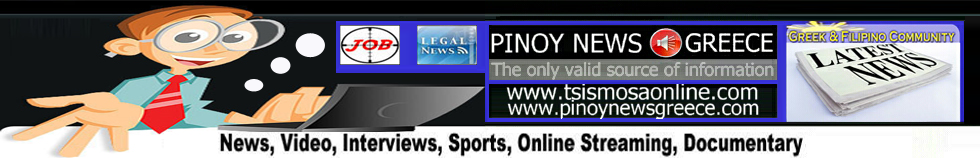 Pinoynews Greece-NEWS, INFORMATION AND ENTERTAINMENT