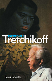 Incredible Tretchikoff by Boris Gorelik