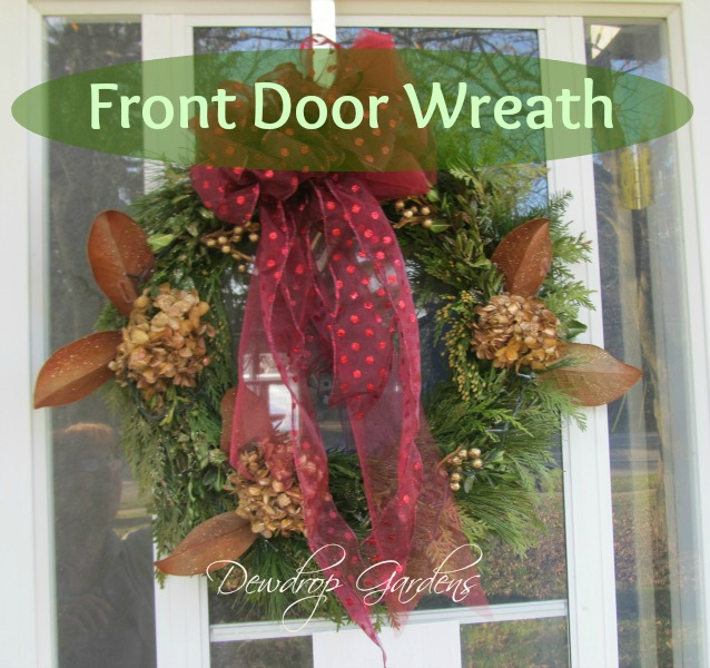 Front Door Greens Wreath @DewdropGardens