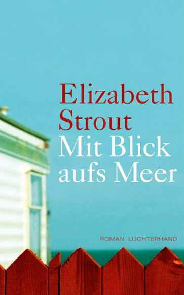 elizabeth strout mit blick aufs meer. Black Bedroom Furniture Sets. Home Design Ideas