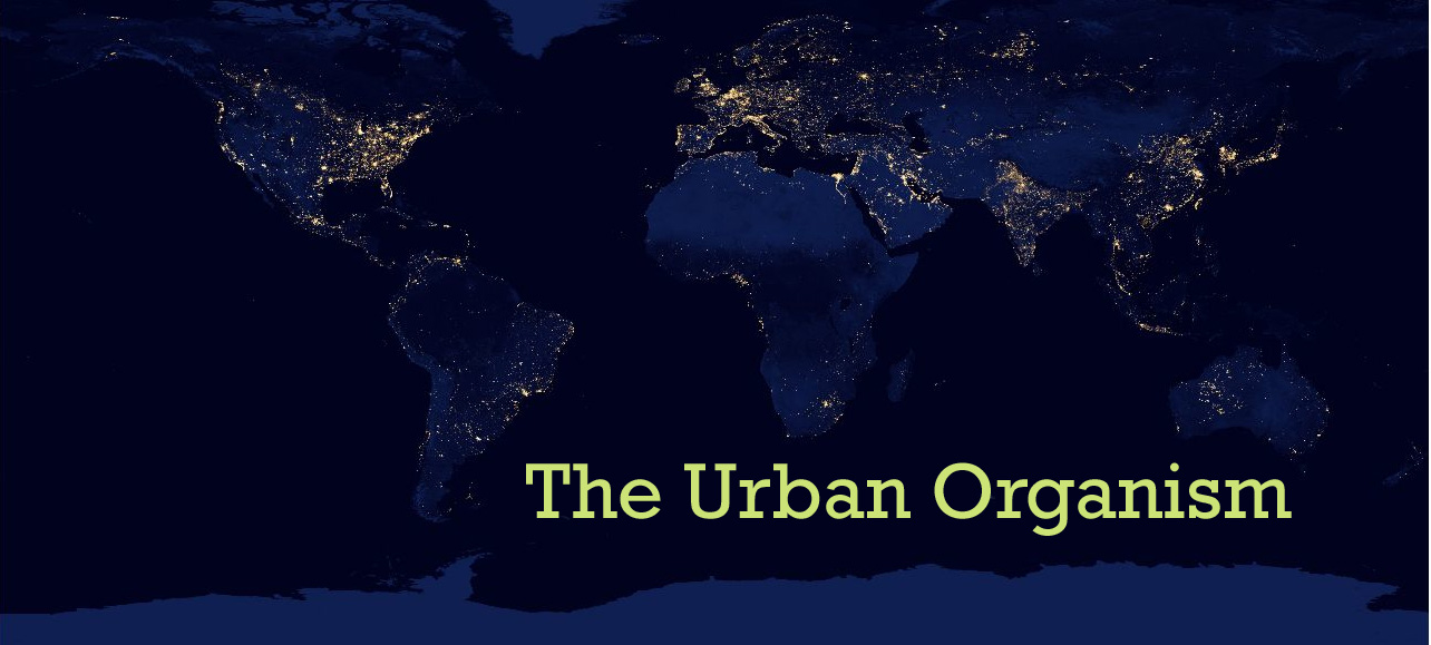 The Urban Organism