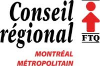 Conseil régional Montréal métropolitain (FTQ)