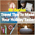 40 Genius Travel Tips To Make Your Holiday Easier
