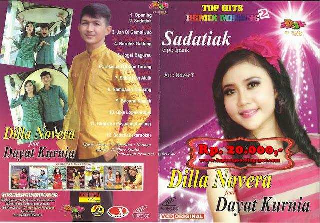 Dilla Novera Feat Dayat Kurnia - Sadatiak (Album Top Hits Remix Minang)