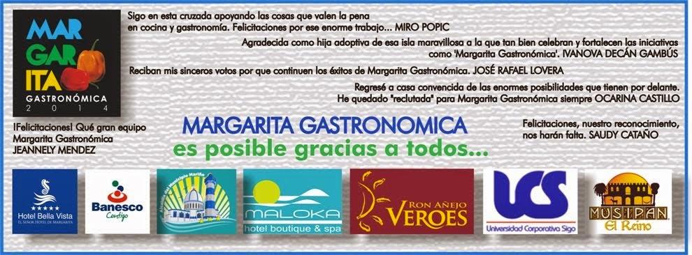 MARGARITA GASTRONOMICA AGRADECE A TODOS
