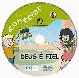 CD Série Conectar DEUS É FIEL.