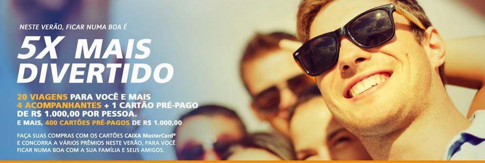 Promoção Verão Numa Boa - Cartões Caixa e Mastercard Brasil