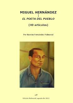 Miguel Hernández en 40 artículos