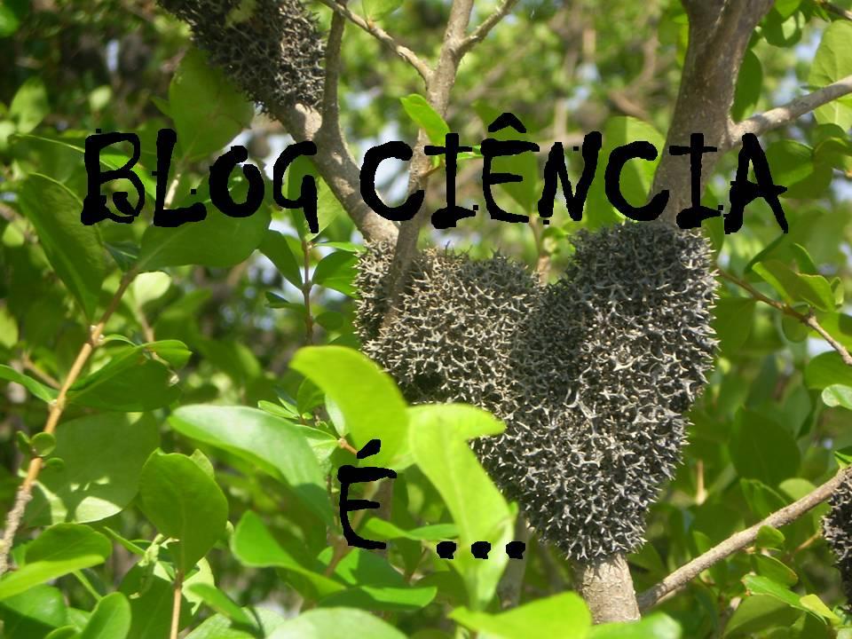 Blog Ciência é...