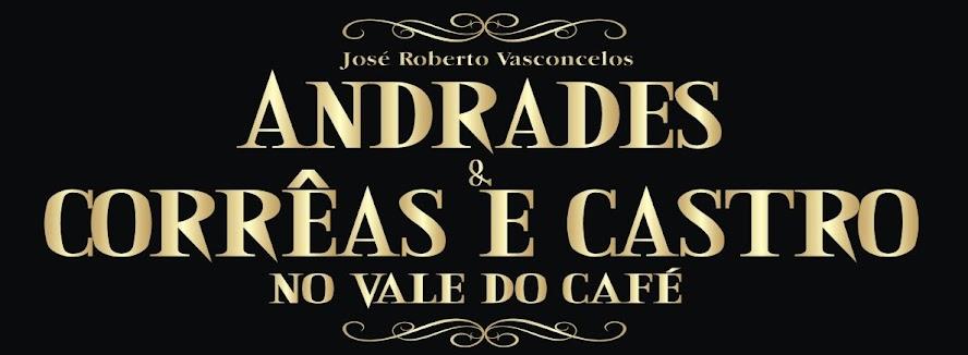 Livro: Andrades & Corrêas e Castro no Vale do Café