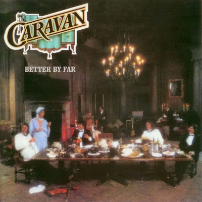Caravan - Better By Far 1977 (UK, Canterbury Scene, Symphonic Prog)