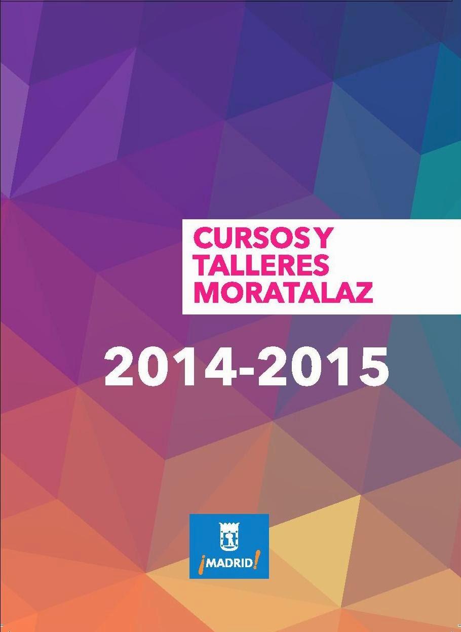 Cursos y Talleres Moratalaz 2014-2015