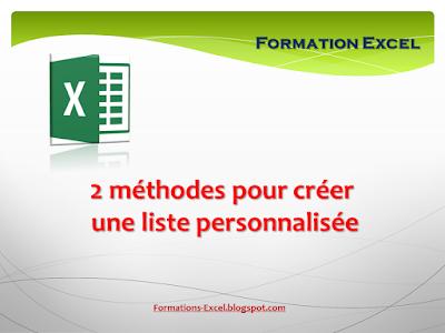 2 méthodes pour créer une liste personnalisée