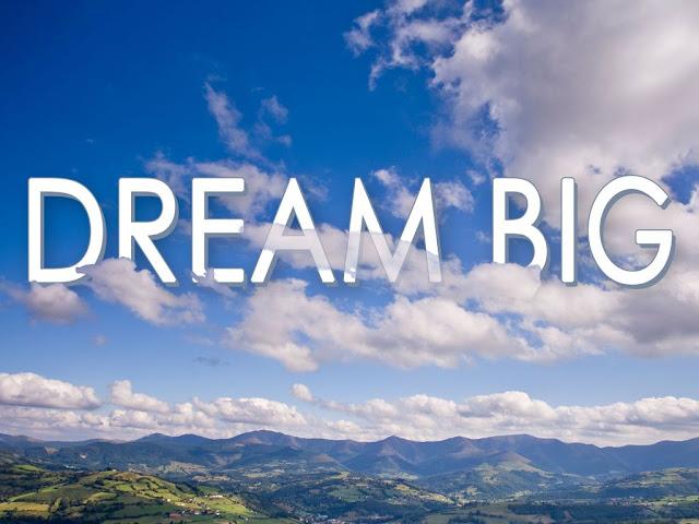 Cum să obţii succesul, fără paşi simpli. Mesaj către un prieten. Dream Big