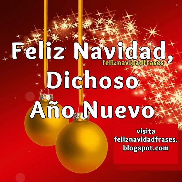Feliz navidad frases imagen para amigos y familia feliz - Dedicatorias para navidad y ano nuevo ...